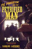 P.K. PINKERTON & THE PETRIFIED MAN