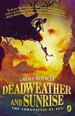DEADWEATHER AND SUNRISE by Geoff Rodkey