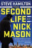 THE SECOND LIFE OF NICK MASON by Steve Hamilton