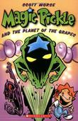 Cover art for MAGIC PICKLE AND THE PLANET OF THE GRAPES