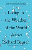 LIVING IN THE WEATHER OF THE WORLD