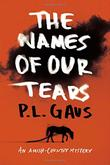 Cover art for THE NAMES OF OUR TEARS