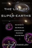 Cover art for THE LIFE OF SUPER-EARTHS