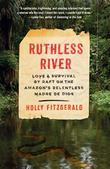 RUTHLESS RIVER by Holly Conklin FitzGerald