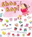 SHOE BOP! by Marilyn Singer