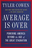 AVERAGE IS OVER by Tyler Cowen