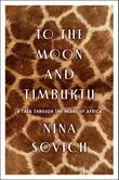 Cover art for TO THE MOON AND TIMBUKTU