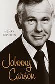 JOHNNY CARSON by Henry Bushkin