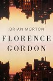 FLORENCE GORDON by Brian Morton
