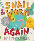 SNAIL AND WORM AGAIN