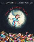 THE MEMORY BANK by Carolyn Coman