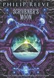 SCRIVENER'S MOON by Philip Reeve