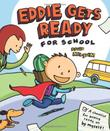 EDDIE GETS READY FOR SCHOOL by David Milgrim