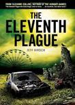 THE ELEVENTH PLAGUE by Jeff Hirsch