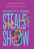 AUDACITY JONES STEALS THE SHOW
