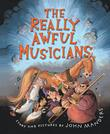 THE REALLY AWFUL MUSICIANS by John Manders