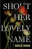 Cover art for SHOUT HER LOVELY NAME