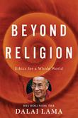 BEYOND RELIGION  by Dalai Lama