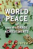 Cover art for WORLD PEACE AND OTHER 4TH-GRADE ACHIEVEMENTS