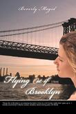 FLYING OUT OF BROOKLYN