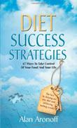 DIET SUCCESS STRATEGIES by Alan Aronoff