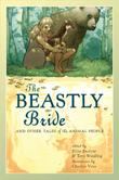 THE BEASTLY BRIDE by Ellen Datlow