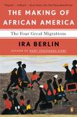 THE MAKING OF AFRICAN AMERICA