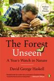 THE FOREST UNSEEN by David George Haskell