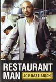 RESTAURANT MAN by Joe Bastianich