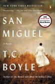 SAN MIGUEL by T.C. Boyle
