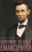 REDEEMING THE GREAT EMANCIPATOR