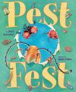 PEST FEST by Julia Durango