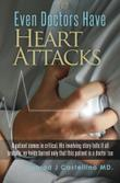 Cover art for EVEN DOCTORS HAVE HEART ATTACKS