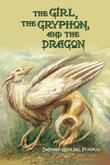 The Girl, The Gryphon, and The Dragon