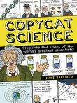 COPYCAT SCIENCE