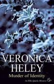MURDER OF IDENTITY by Veronica Heley