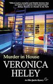 MURDER IN HOUSE by Veronica Heley