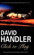 CLICK TO PLAY by David Handler