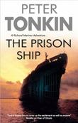 THE PRISON SHIP by Peter Tonkin