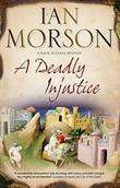 A DEADLY INJUSTICE by Ian Morson