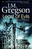 LEAST OF EVILS by J.M. Gregson
