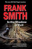 IN THE SHADOW OF EVIL by Frank Smith