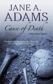 CAUSE OF DEATH by Jane A. Adams