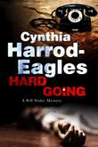 HARD GOING by Cynthia Harrod-Eagles