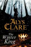 THE WINTER KING by Alys Clare