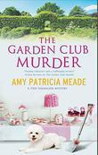 THE GARDEN CLUB MURDER