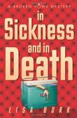 IN SICKNESS AND IN DEATH