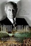 EMPIRE OF DREAMS by Scott Eyman