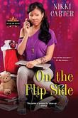 ON THE FLIP SIDE by Nikki Carter