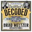 HISTORY DECODED by Brad Meltzer